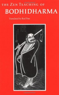 The Zen Teaching of Bodhidharma - Bodhidharma,Red Pine