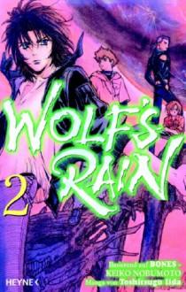 Wolf's Rain, Vol. 2 - BONES, Keiko Nobumoto, Toshitsugu Iida, Keiko Nobumoto, Toshitsugu Iida