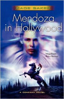 Mendoza in Hollywood (The Company Series #3) - Kage Baker