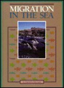 Migration in the Sea - Liz Oram, Robin Baker
