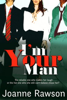 I'm Your Man - Joanne Rawson