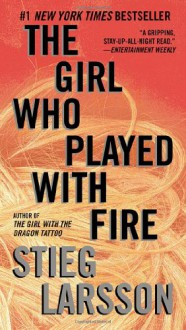 The Girl Who Played with Fire: Book 2 of the Millennium Trilogy (Vintage Crime/Black Lizard) - Stieg Larsson