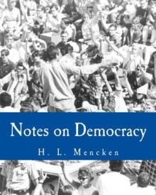 Notes on Democracy (Large Print Edition) - H.L. Mencken