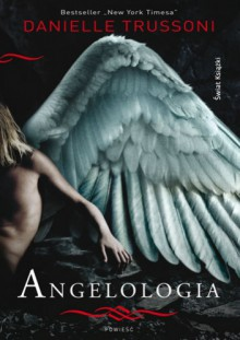 Angelologia - Danielle Trussoni