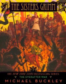 The Everafter War - Michael Buckley, Peter Ferguson