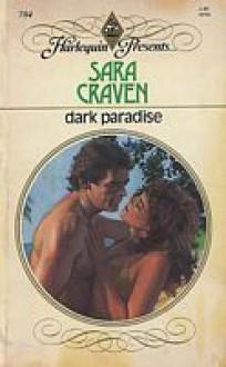 Dark Paradise - Sara Craven