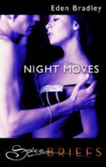Night Moves - Eden Bradley