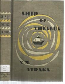 S. Ship of Theseus - V.M. Straka