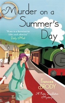 Murder on a Summer's Day - Frances Brody