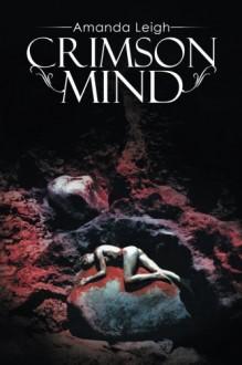 Crimson Mind - Amanda Leigh