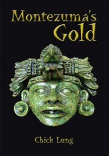 Montezuma's Gold - Chick Lung