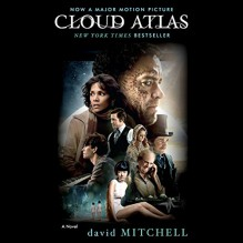 Cloud Atlas - David Mitchell, Scott Brick, Cassandra Campbell, Kim Mai Guest, Kirby Heyborne, John Lee, Richard Matthews, Random House Audio