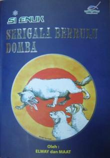 Si Enuk: Serigala Berbulu Domba - Elway, maat basir, Petrux van Loano