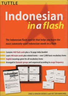 Indonesian in a Flash Kit Volume 1 - Zane Goebel, Junaeni Goebel, Soe Tjen Marching