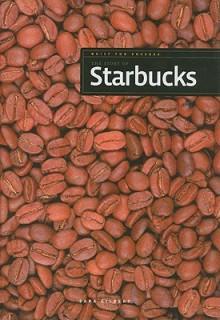 The Story of Starbucks - Sara Gilbert