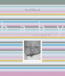 Baby Unique Moments: A Record Book - David Ellwand