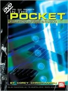 In the Pocket: Playing in the Groove - Corey Christiansen