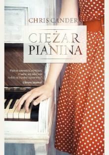 Ciężar pianina - Chris Cander, Elżbieta Frątczak-Nowotny