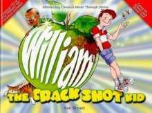 William the Crack Shot Kid [With CD (Audio)] - Robin Norman