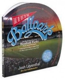 Take Me Out To the Ballpark - Josh Leventhal, Jessica MacMurray