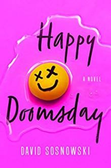 Happy Doomsday - David Sosnowski