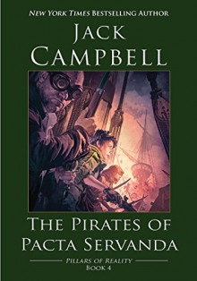 The Pirates of Pacta Servanda - Jack Campbell