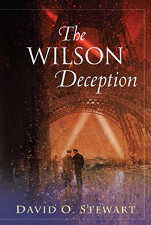 The Wilson Deception (A Fraser and Cook Mystery) - David O. Stewart