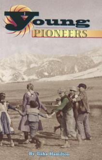 Young Pioneers - Tisha Hamilton
