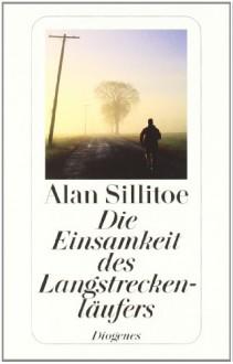 Die Einsamkeit des Langstreckenläufers - Alan Sillitoe, Günther Klotz
