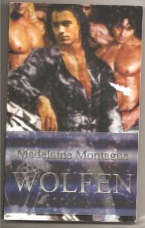 Wolfen - Madelaine Montague