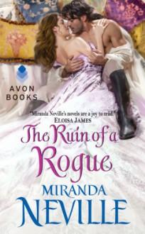 The Ruin of a Rogue - Miranda Neville