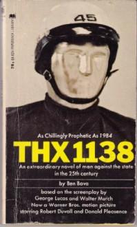 Thx 1138 - Ben Bova, George Lucas