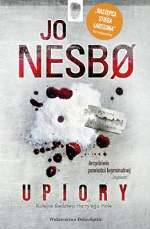 Upiory (Harry Hole #9) - Iwona Zimnicka, Jo Nesbø