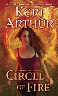 Circle of Fire - Keri Arthur