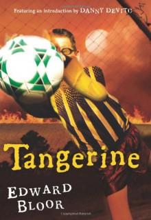 Tangerine - Edward Bloor