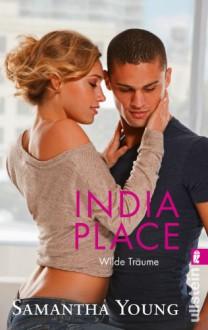 India Place - Wilde Träume (Deutsche Ausgabe) (Edinburgh Love Stories, Band 4) - Samantha Young