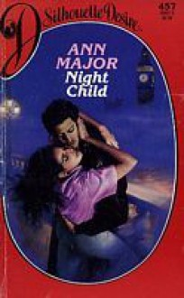 Night Child - Ann Major