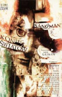 Sandman, Tom 14: Koniec światów - Neil Gaiman,Alec Stevens,Mike Allred,Bryan Talbot