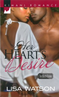 Her Heart's Desire (Harlequin Kimani RomanceThe Match Broke) - Lisa Watson