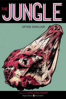 The Jungle - Upton Sinclair, Eric Schlosser, Charles Burns