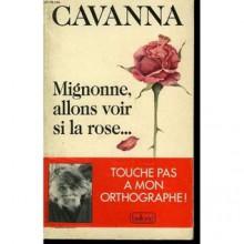 Mignonne, Allons Voir Si La Rose (French Edition) - François Cavanna