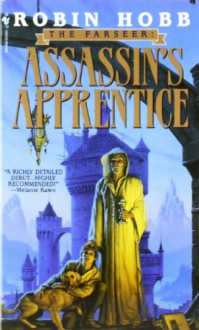 Assassin's Apprentice (The Farseer Trilogy, Book 1) - Robin Hobb
