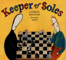 Keeper of Soles - Teresa Bateman