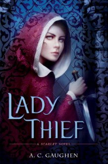 Lady Thief - A.C. Gaughen