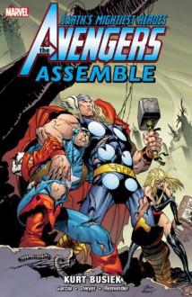 Avengers Assemble, Vol. 5 - Kurt Busiek, Alan Davis, Manuel Garcia, Kieron Dwyer, Brent Anderson, Ivan Reis, Patrick Zircher, Yanick Paquette
