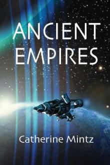 Ancient Empires - Catherine Mintz
