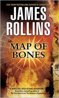 Map of Bones: A Sigma Force Novel - James Rollins