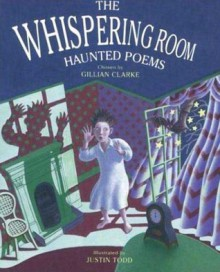 The Whispering Room: Haunted Poems - Gillian Clarke