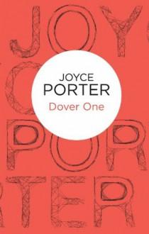 Dover One (Wilfred Dover 1) (Bello) - Joyce Porter