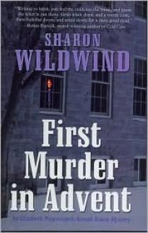 First Murder in Advent - Sharon Wildwind